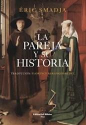 Libro La Pareja Y Su Historia
