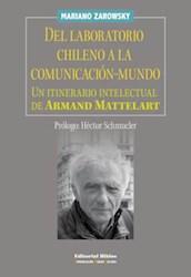 Libro Del Laboratorio Chileno A La Comunicacion - Mundo
