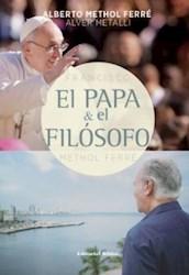 Libro El Papa Y El Filosofo