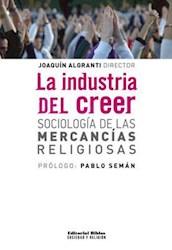 Libro La Industria Del Creer