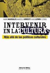 Libro Intervenir En La Cultura