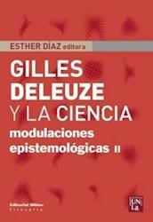 Libro Gilles Deleuze Y La Ciencia