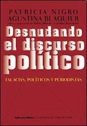 Libro Desnudando El Discurso Politico Falacias  Politicos Y Periodistas