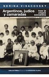 Papel ARGENTINOS, JUDIOS Y CAMARADAS