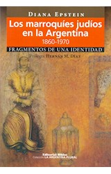 Papel LOS MARROQUIES JUDIOS EN LA ARGENTINA 1860-1970