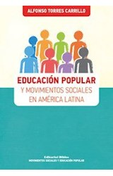 Papel EDUCACION POPULAR Y MOVIMIENTOS SOCIALES EN AMERICA LATINA