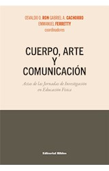 Papel CUERPO, ARTE Y COMUNICACION