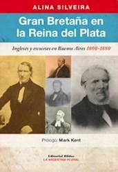 Libro Gran Bretaa En La Reina Del Plata. Ingleses Y Escoceses En Buenos Aires 180