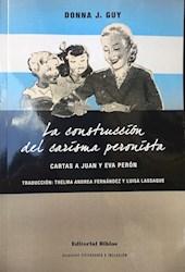 Libro La Construccion Del Carisma Peronista