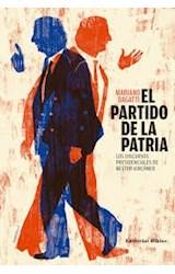 Papel EL PARTIDO DE LA PATRIA