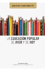 Papel LA EDUCACION POPULAR DE AYER Y DE HOY
