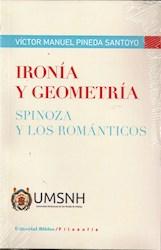 Libro Ironia Y Geometria Spinoza Y Los Romanticos