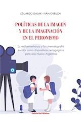 Papel POLITICAS DE LA IMAGEN Y DE LA IMAGINACION EN EL PERONISMO