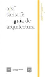 Libro Santa Fe : Guia De Arquitectura
