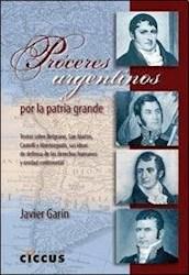 Libro Proceres Argentinos Por La Patria Grande