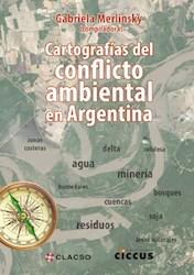 Papel Cartografias Del Conflicto Ambiental En Argentina