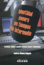 Libro Identidad Sonora En Tiempos De Intermedia