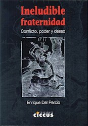 Papel Ineludible Fraternidad