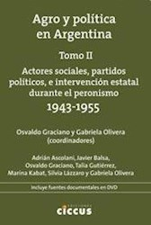 Libro Agro Y Politica En Argentina Tomo 2. Actores Sociales, Partidos Politicos