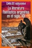 Libro La Literatura Fantastica Argentina En El Siglo Xix