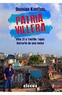 Papel PATRIA VILLERA VILLA 31 Y TEOFILO TAPIA HISTORIA DE UNA LUCHA (RUSTICA)