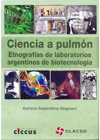 Papel Ciencia A Pulmón. Etnografías De Laboratorios