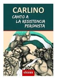 Papel Canto A La Resistencia Peronista
