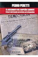 Papel ASESINATO DEL CAPITAN LAURENT EL KM 0 DEL ESTADO TERRORISTA EN LA ARGENTINA (RUSTICA)