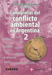 Libro 2. Cartografias Del Conflicto Ambiental En Argentina
