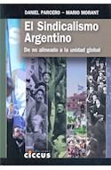 Papel SINDICALISMO ARGENTINO DE NO ALINEADO A LA UNIDAD GLOBAL (RUSTICA)