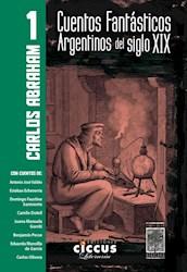 Libro 1. Cuentos Fantasticos Argentinos Del Siglo Xix