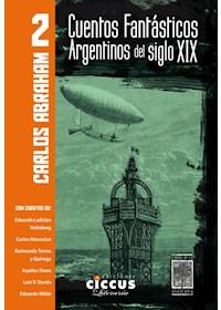 Papel Cuentos Fantasticos Argentinos Del Siglo Xix 2