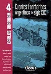 Libro 4. Cuentos Fantasticos Argentinos Del Siglo Xix