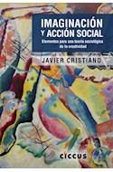 Papel IMAGINACION Y ACCION SOCIAL ELEMENTOS PARA UNA TEORIA SOCIOLOGICA DE LA CREATIVIDAD (RUSTICA)