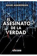 Papel ASESINATO DE LA VERDAD (RUSTICA)