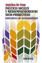 Libro Politicas Sociales Y Microemprendimientos Socio-Productivos
