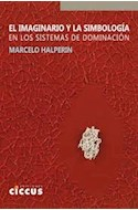Papel IMAGINARIO Y LA SIMBOLOGIA EN LOS SISTEMAS DE DOMINACION