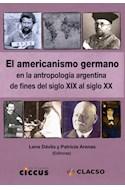 Papel AMERICANISMO GERMANO EN LA ANTROPOLOGIA ARGENTINA DE FINES DEL SIGLO XIX AL SIGLO XX