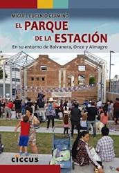 Libro El Parque De La Estacion