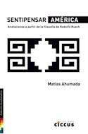 Papel SENTIPENSAR AMERICA (COLECCION NUESTRAMERICA)