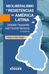 Libro Neoliberalismo Y Resistencias En America Latina