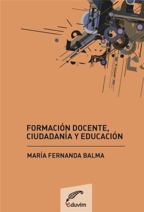 E-book Formación Docente, Ciudadanía Y Educación