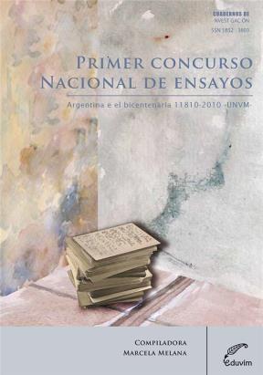 E-book Primer Concurso Nacional De Ensayos Argentina En El Bicentenario 1810-2010