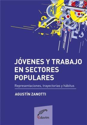 E-book Jóvenes Y Trabajo En Sectores Populares