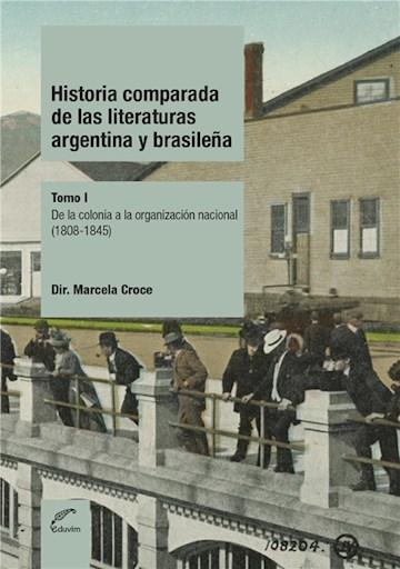 E-book Historia Comparada De Las Literaturas Argentina Y Brasileña - Tomo 1