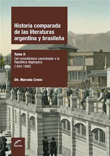 E-book Historia Comparada De Las Literaturas Argentina Y Brasileña
