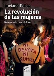E-book La Revolución De Las Mujeres No Era Sólo Una Píldora