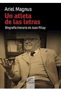 Papel UN ATLETA DE LAS LETRAS BIOGRAFIA LITERARIA DE JUAN FILLOY (RUSTICA)