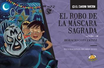 Papel ROBO DE LA MASCARA SAGRADA (COLECCION EL CUADRO TORCIDO) (RUSTICA)