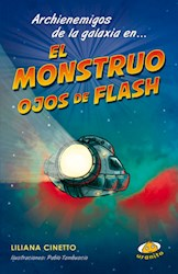 Libro Archienemigos De La Galaxia En... El Monstruo Ojos